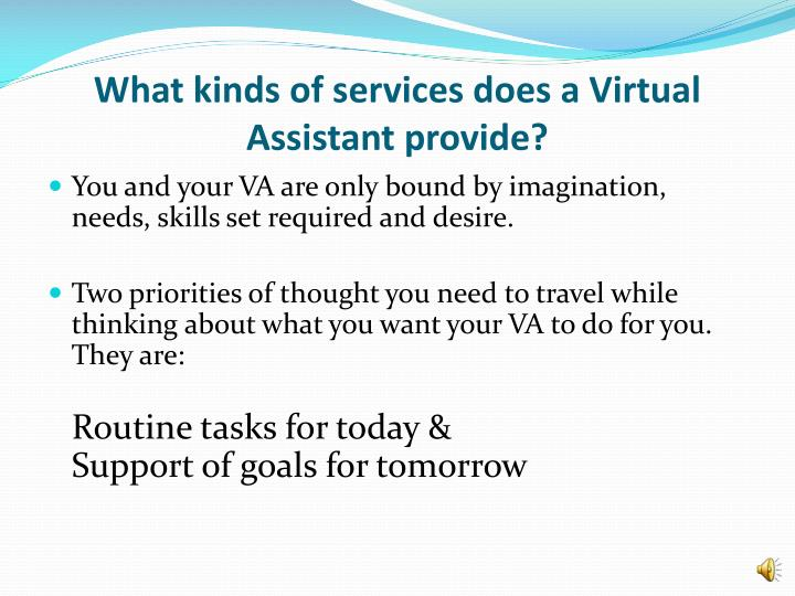 What kinds of services does a Virtual Assistant provide?