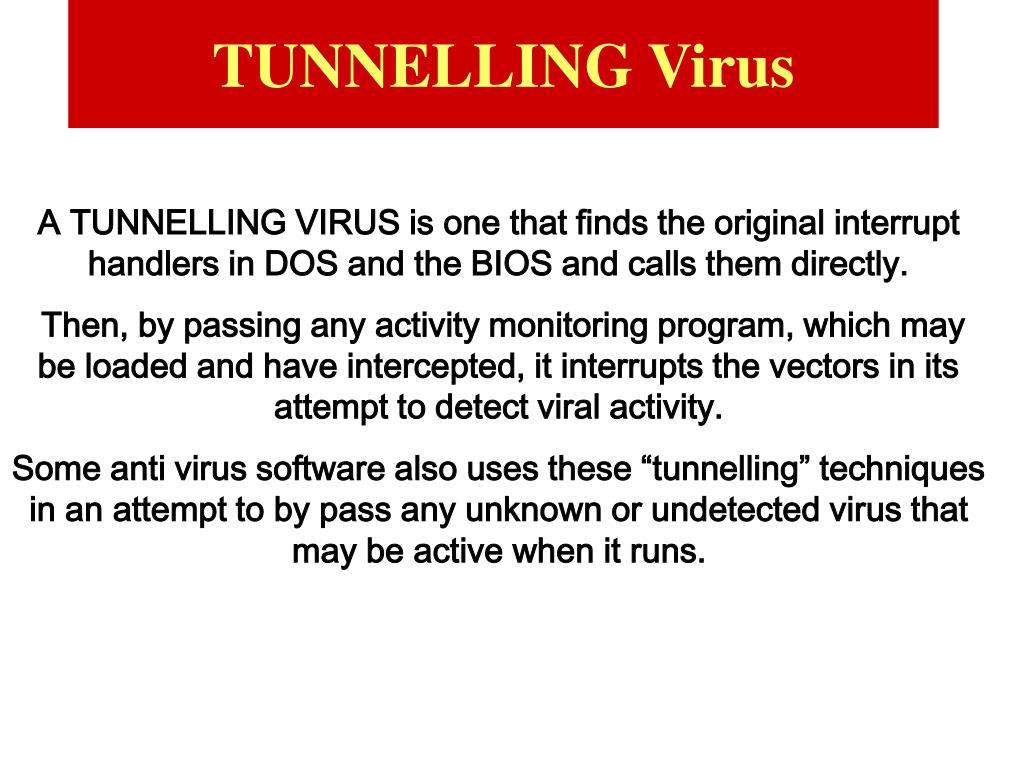TUNNELLING Virus