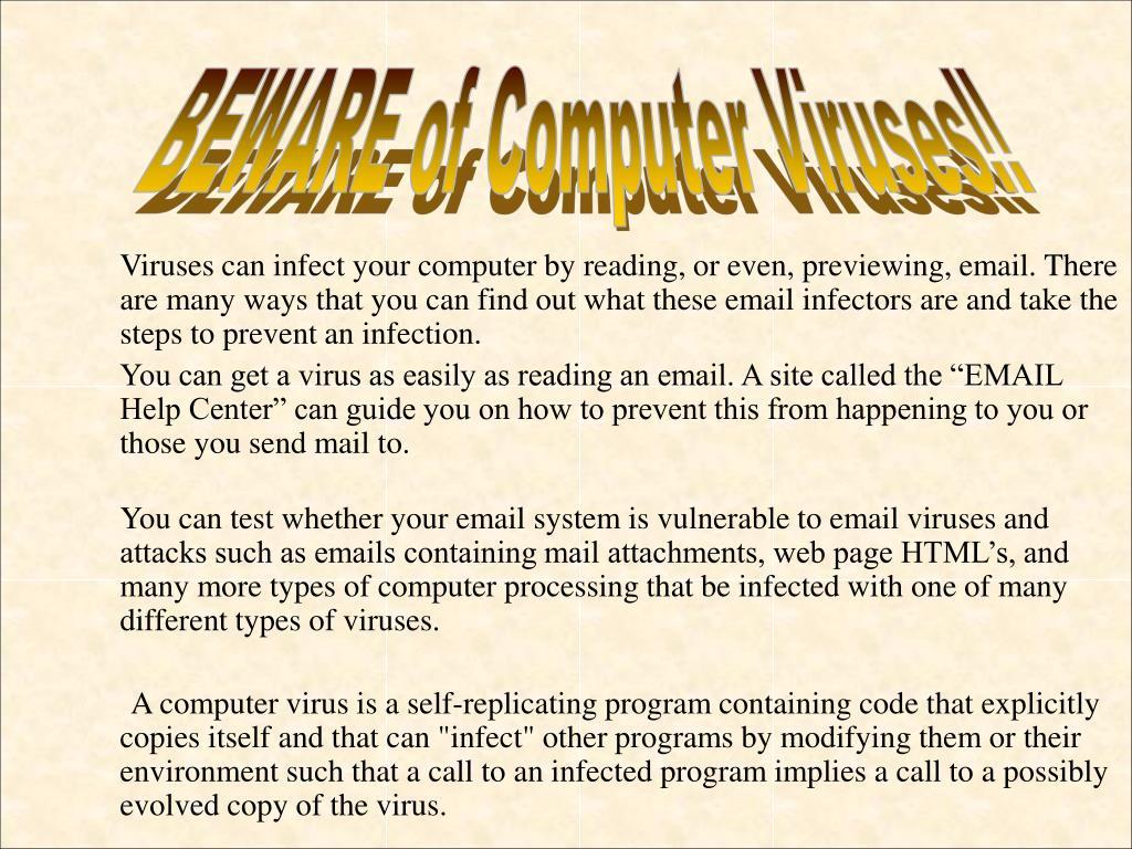 BEWARE of Computer Viruses!!