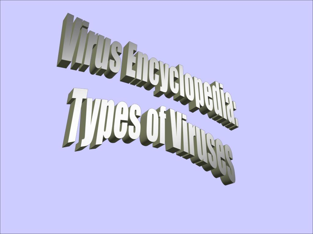 Virus Encyclopedia: