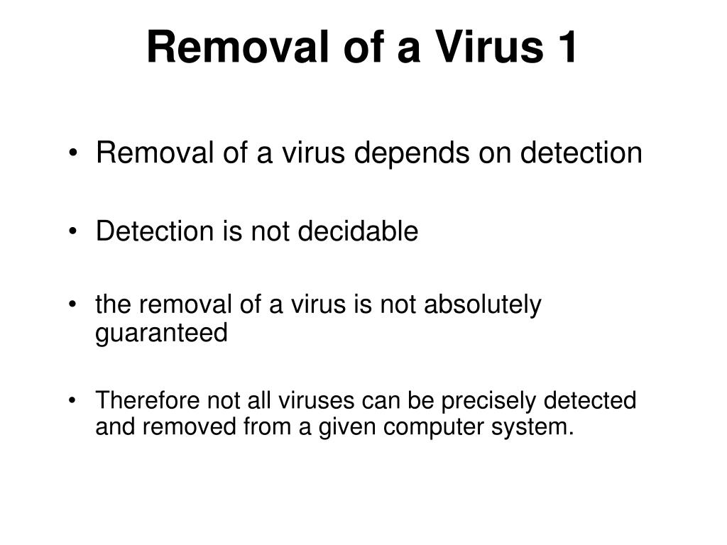 Removal of a Virus 1