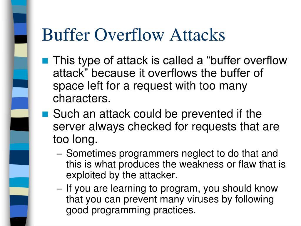 Buffer Overflow Attacks