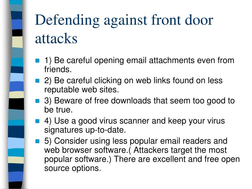 Defending against front door attacks
