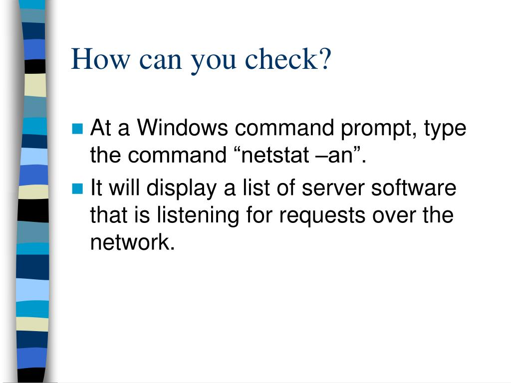 How can you check?