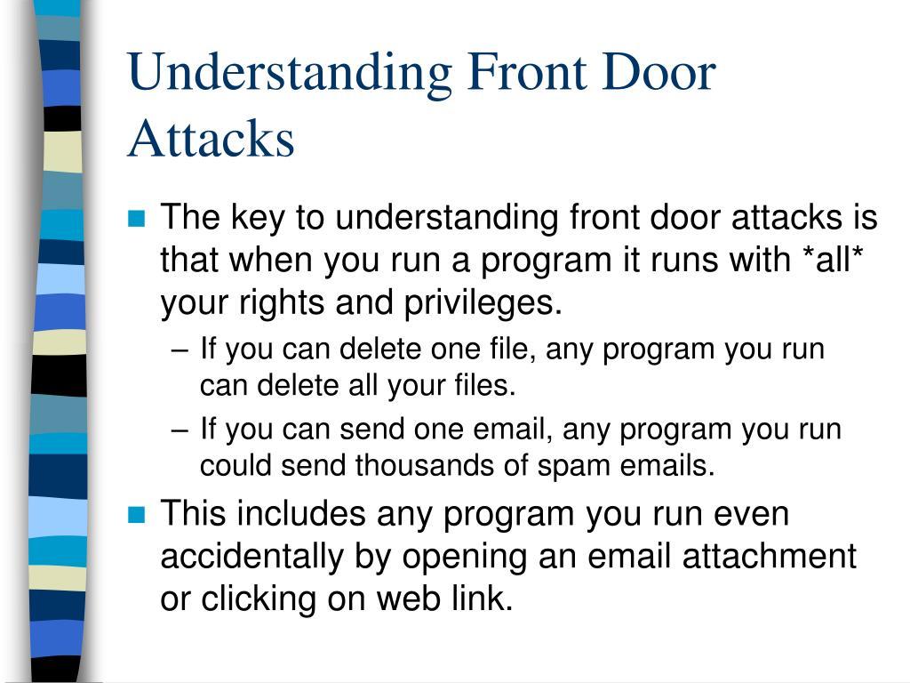 Understanding Front Door Attacks