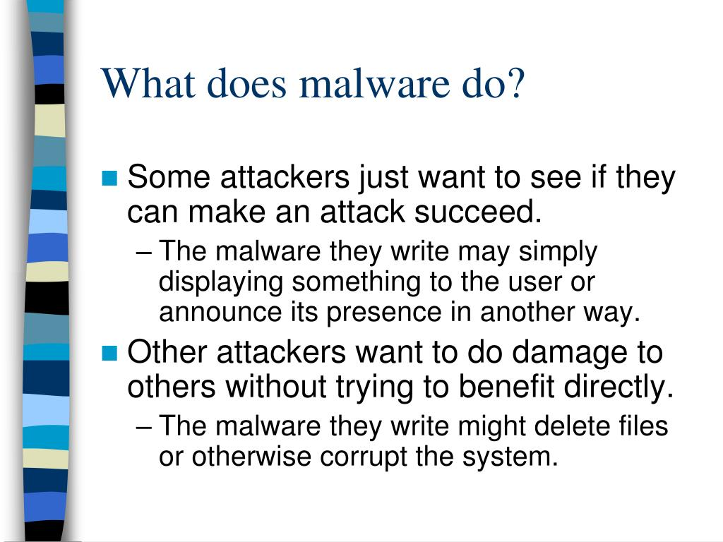 What does malware do?