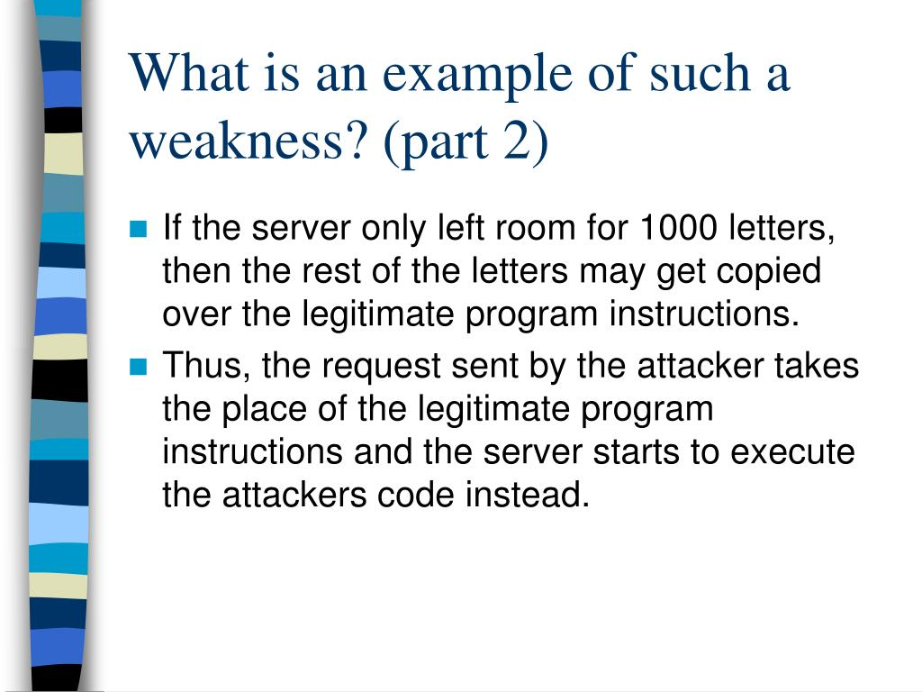 What is an example of such a weakness? (part 2)