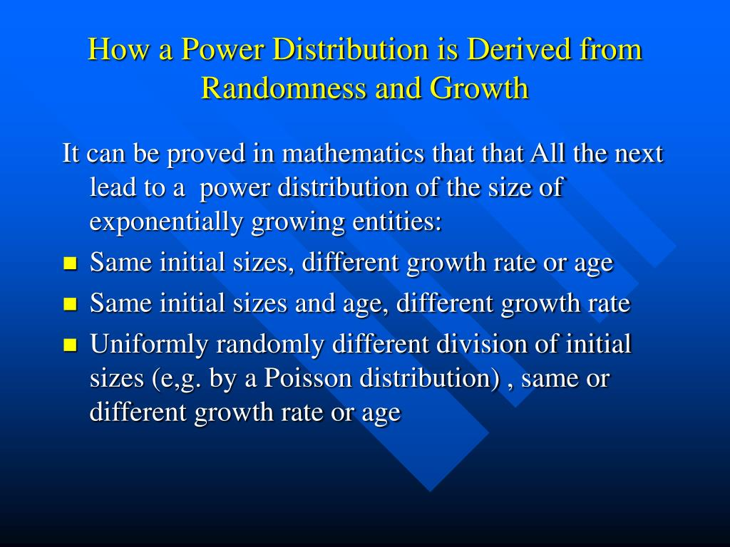 How a Power Distribution is Derived from Randomness and Growth