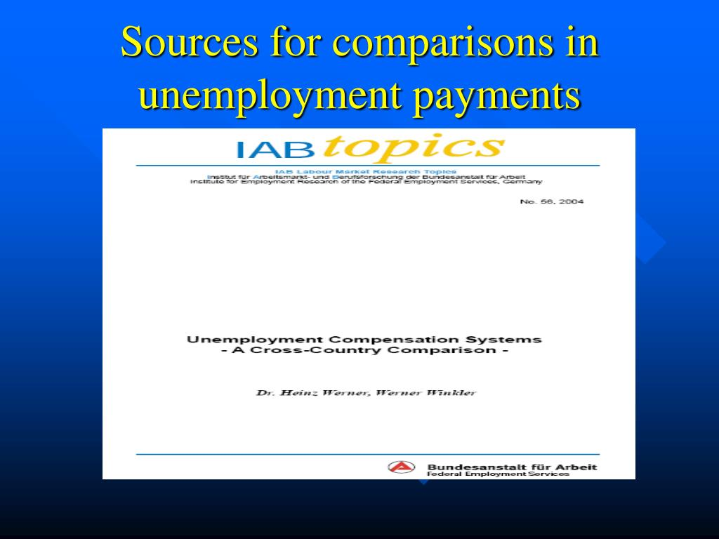 Sources for comparisons in unemployment payments