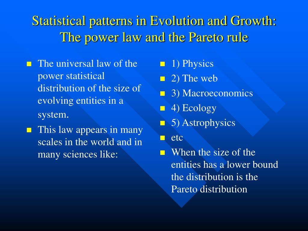 The universal law of the power statistical distribution of the size of evolving entities in a system