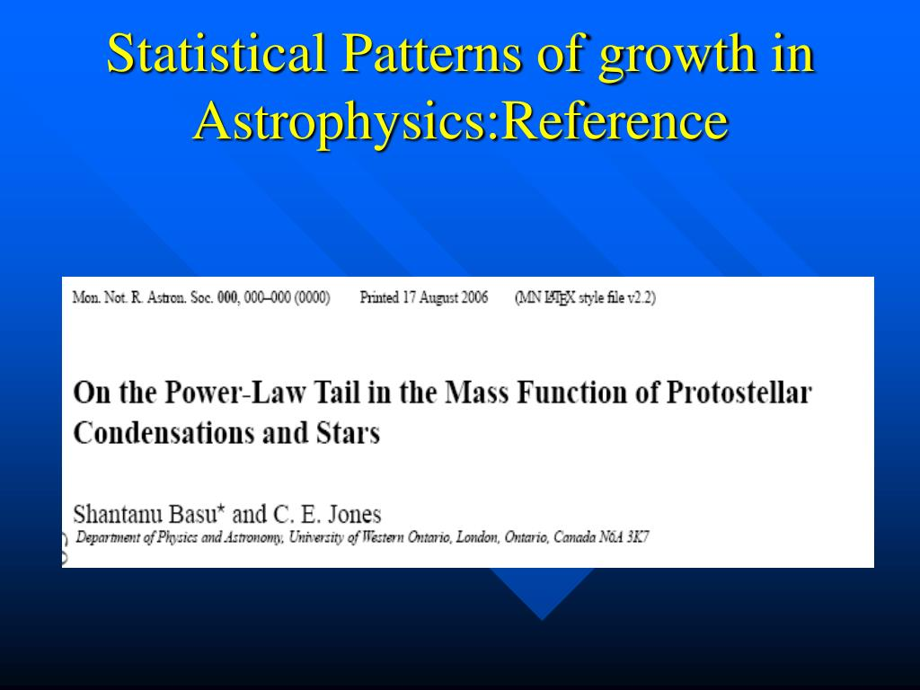 Statistical Patterns of growth in Astrophysics:Reference
