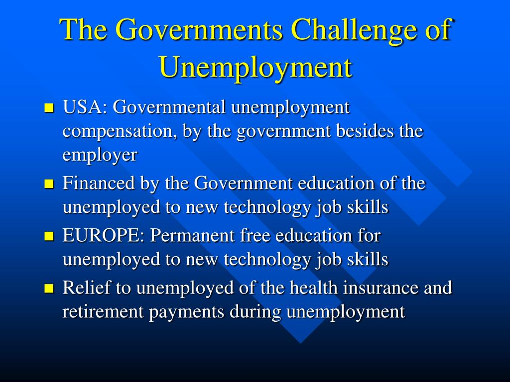 The Governments Challenge of Unemployment