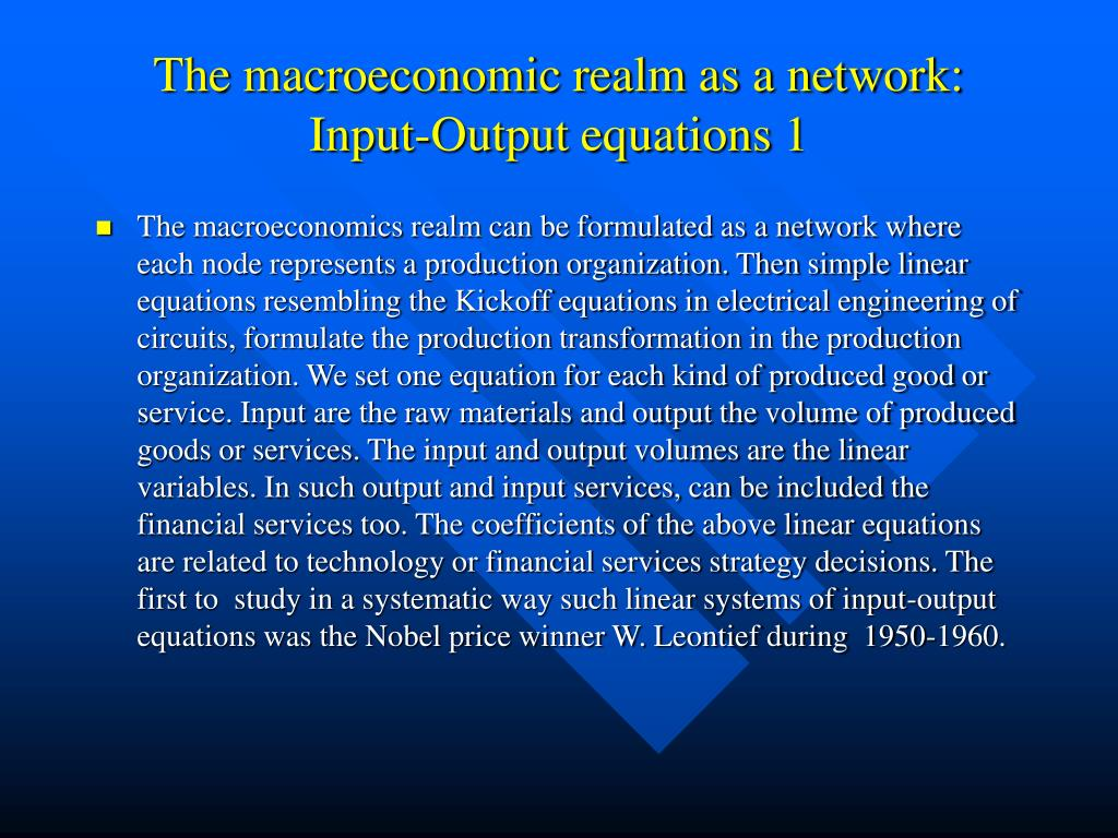 The macroeconomic realm as a network: Input-Output equations 1
