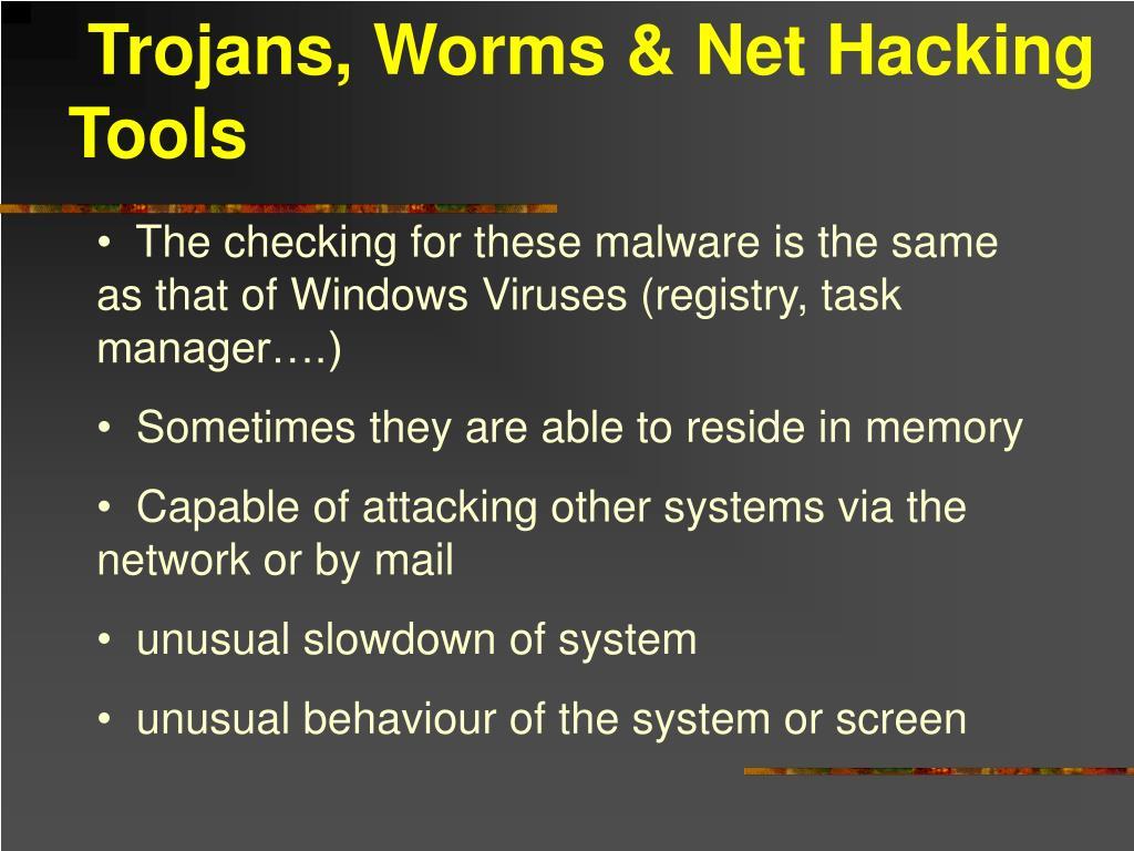 Trojans, Worms & Net Hacking Tools