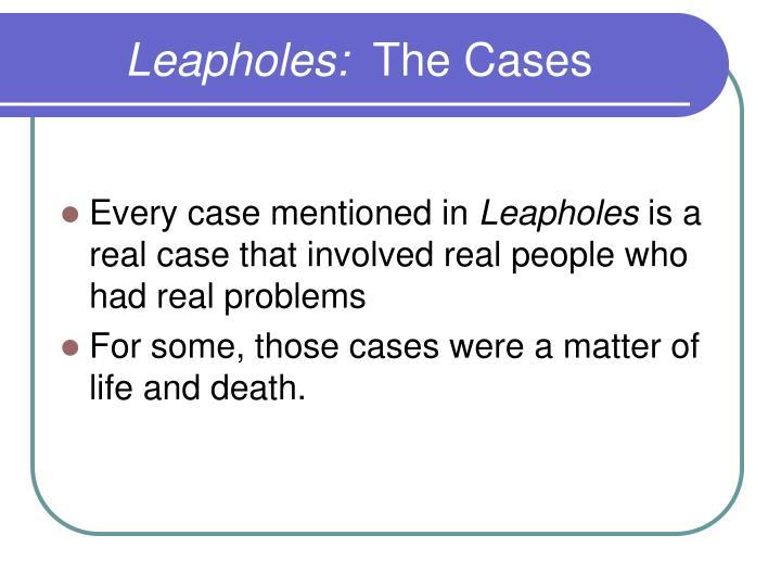 Leapholes: