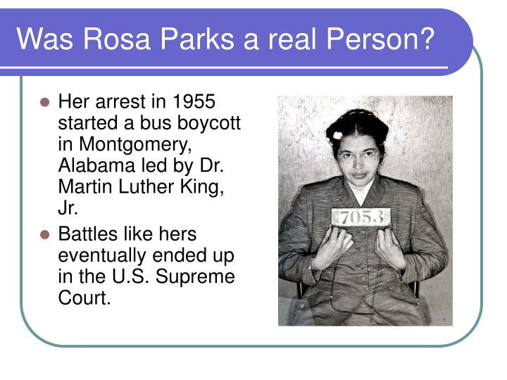 Was Rosa Parks a real Person?