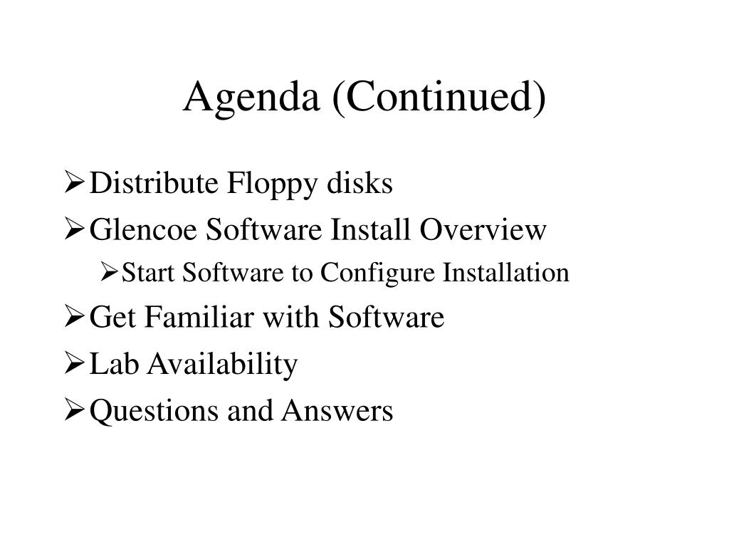 Agenda (Continued)