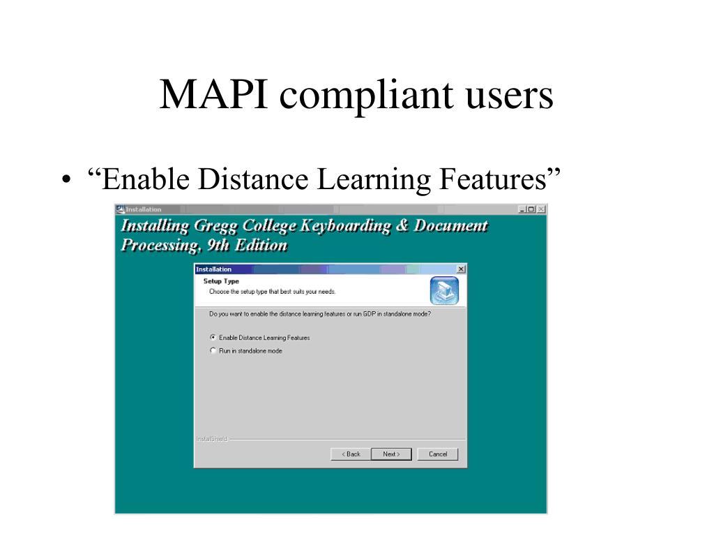 MAPI compliant users