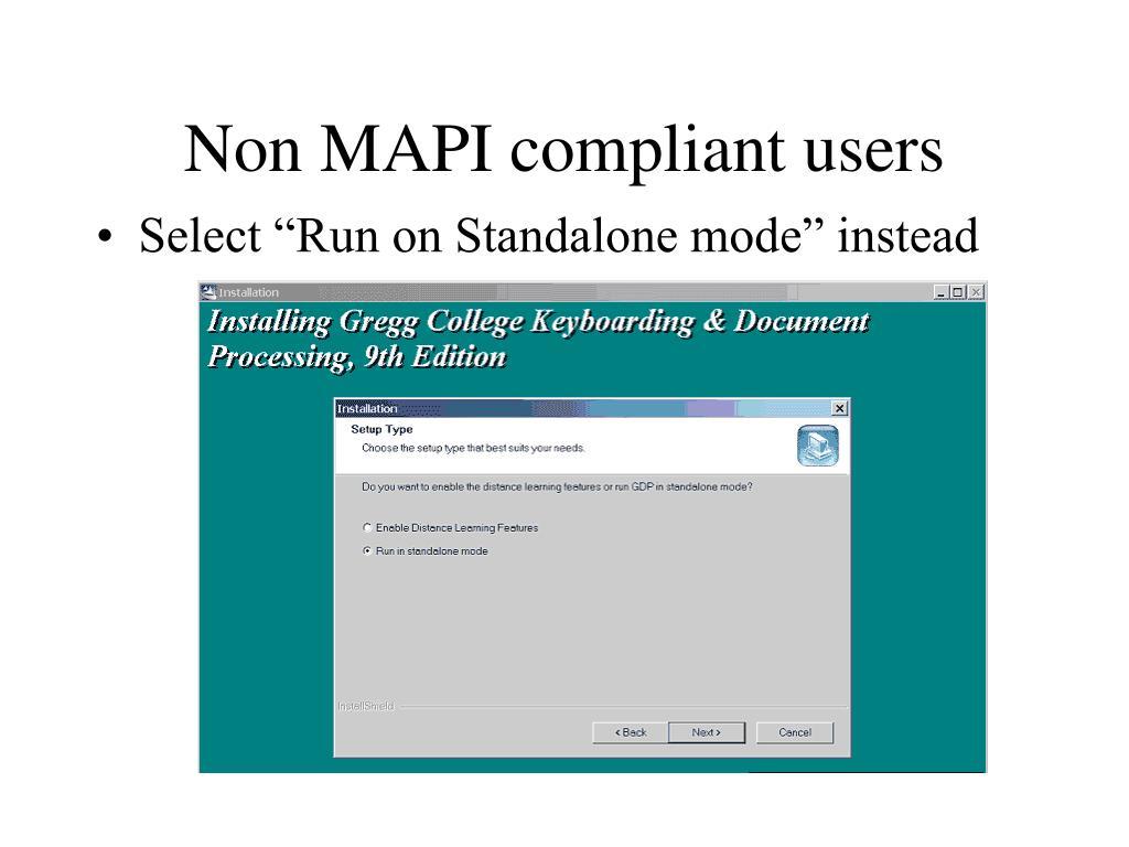 Non MAPI compliant users