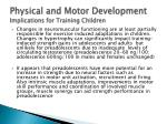 physical and motor development implications for training children