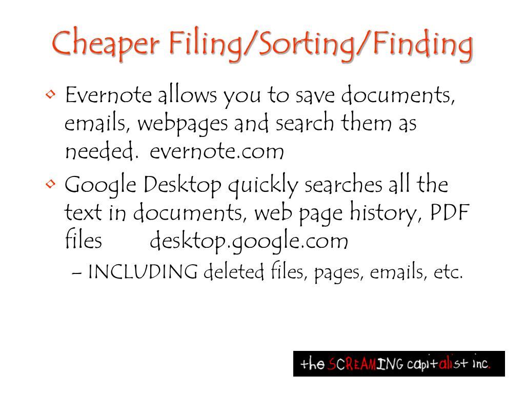 Cheaper Filing/Sorting/Finding