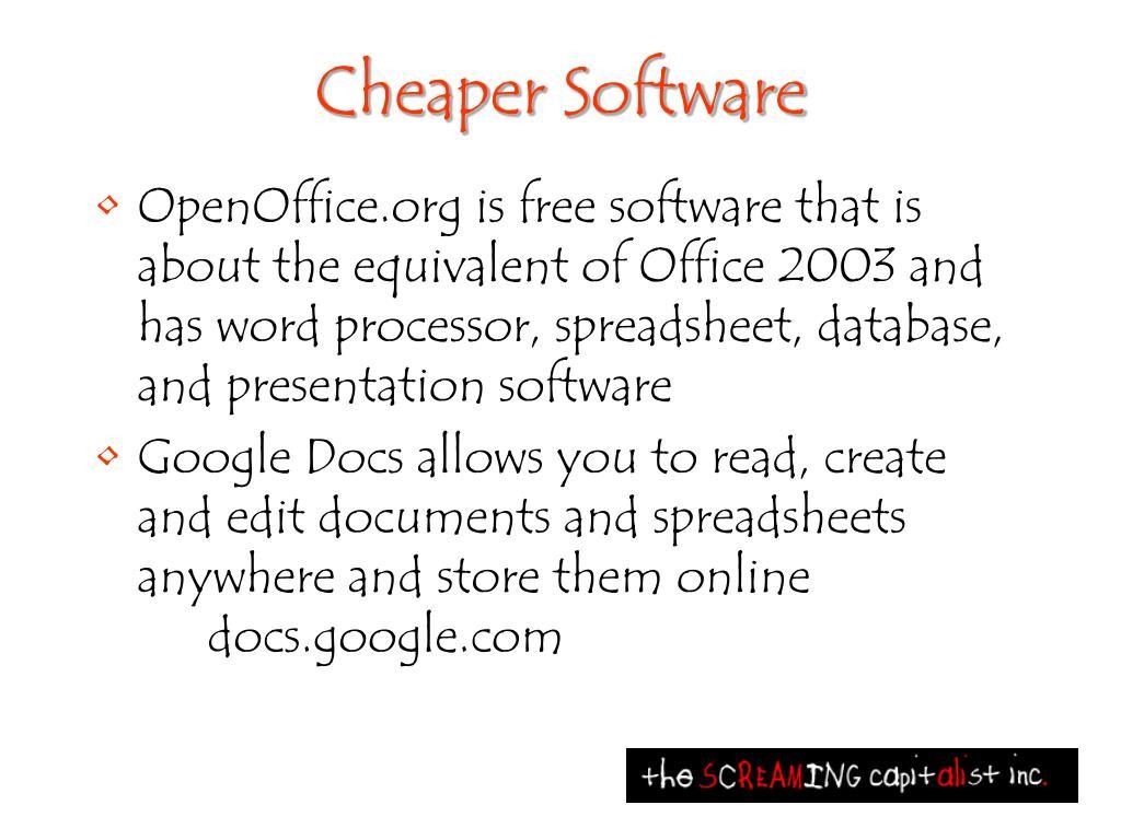 Cheaper Software