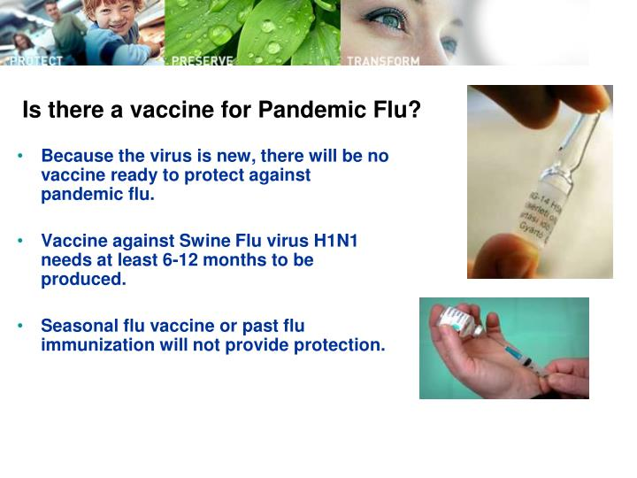 Is there a vaccine for Pandemic Flu?