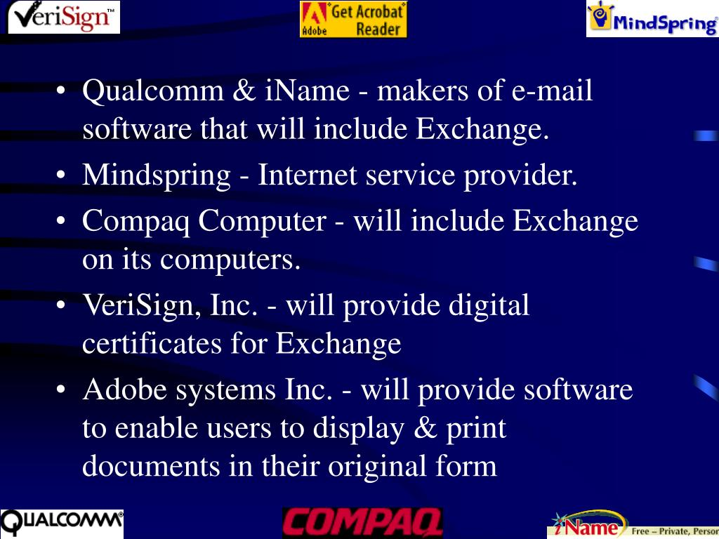 Qualcomm & iName - makers of e-mail software that will include Exchange.