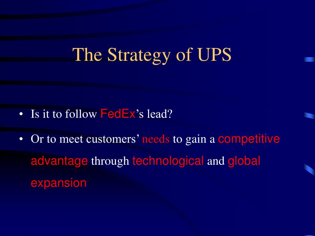 The Strategy of UPS