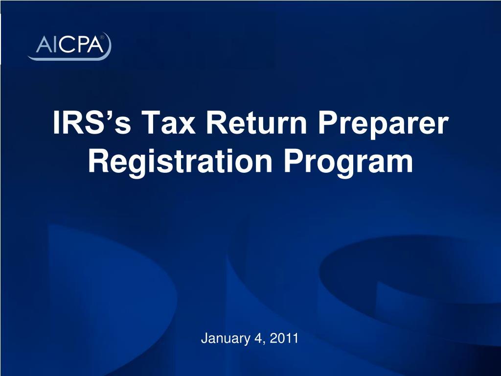 IRS's Tax Return Preparer Registration Program
