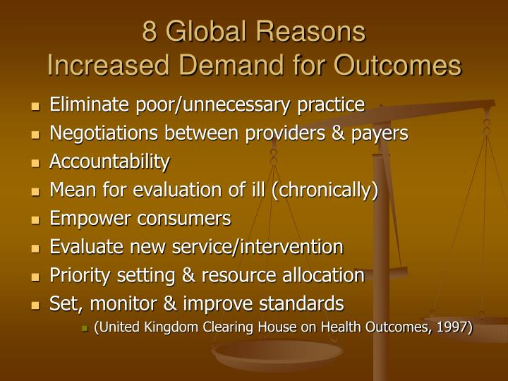 8 global reasons increased demand for outcomes