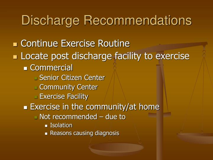 Discharge Recommendations