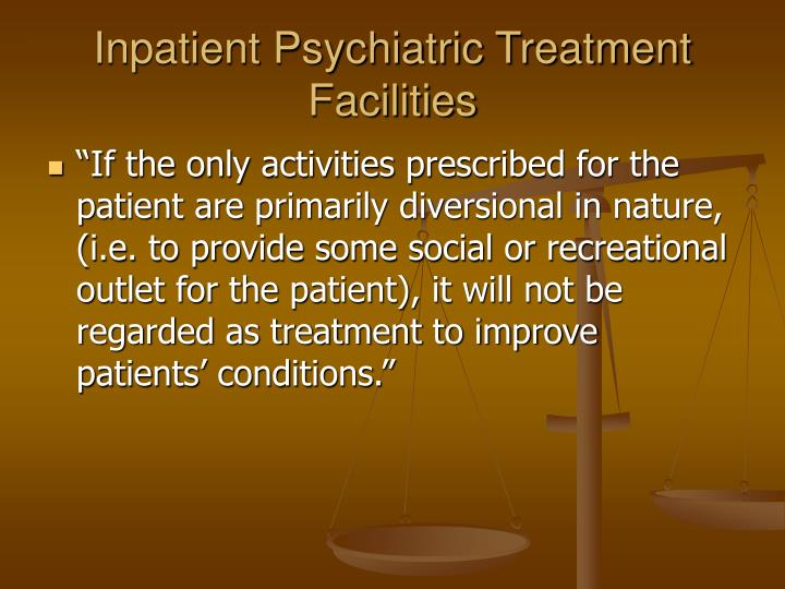 Inpatient Psychiatric Treatment Facilities