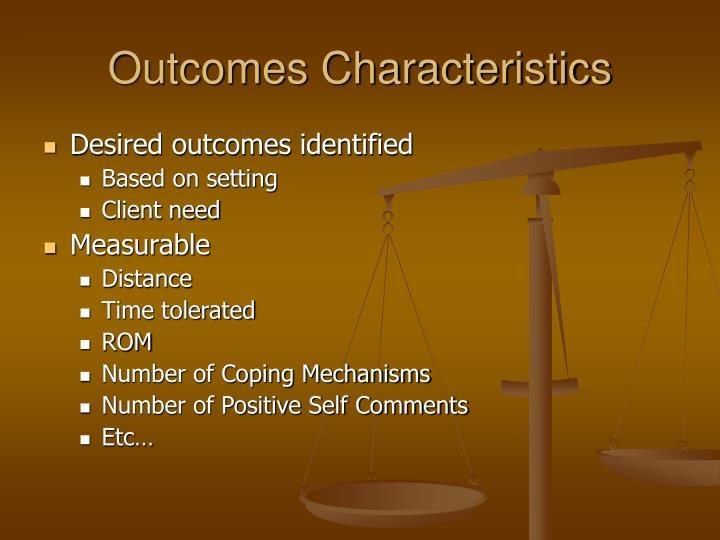 Outcomes Characteristics