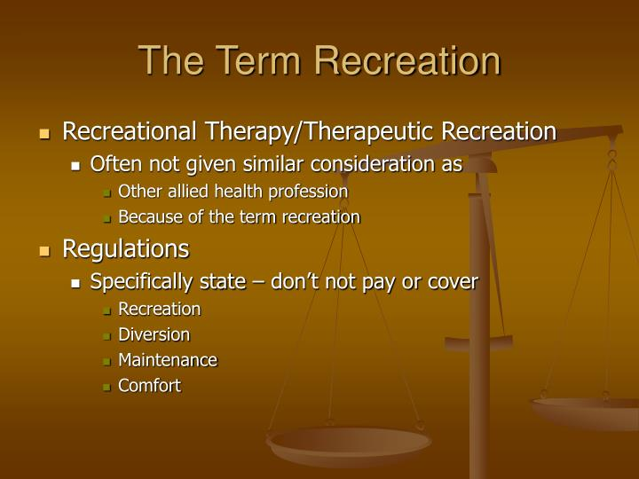 The Term Recreation