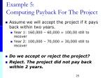 example 5 computing payback for the project