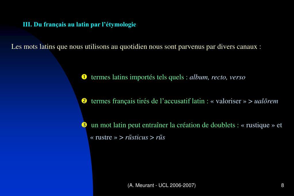 III. Du français au latin par l'étymologie