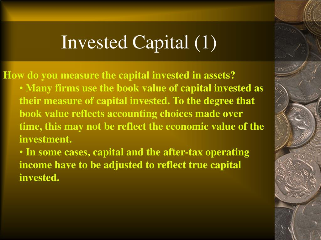 Invested Capital (1)