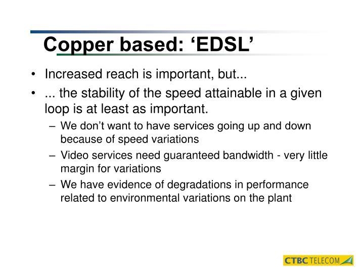 Copper based: 'EDSL'