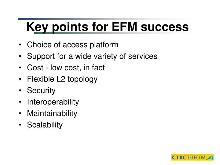 Key points for EFM success