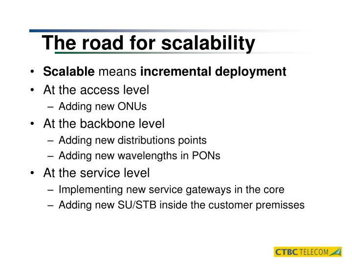 The road for scalability