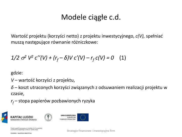 Modele ciągłe c.d.