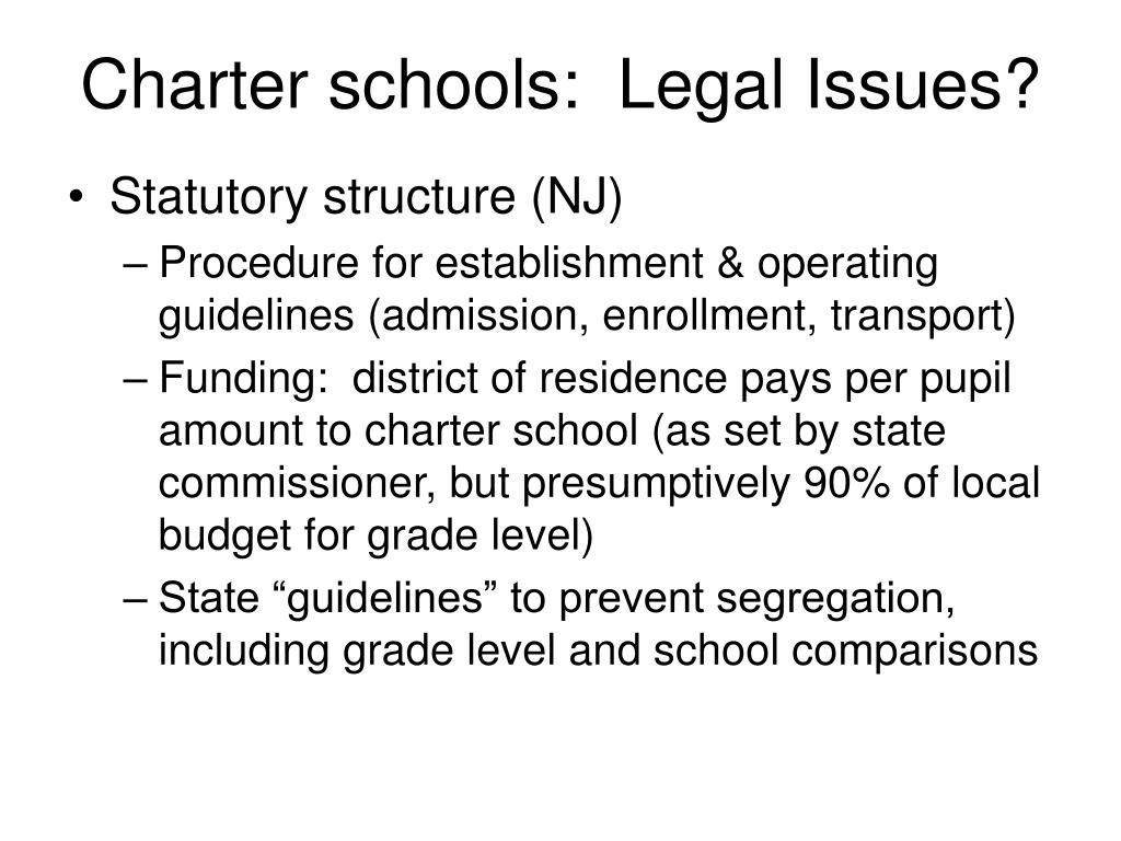 Charter schools:  Legal Issues?