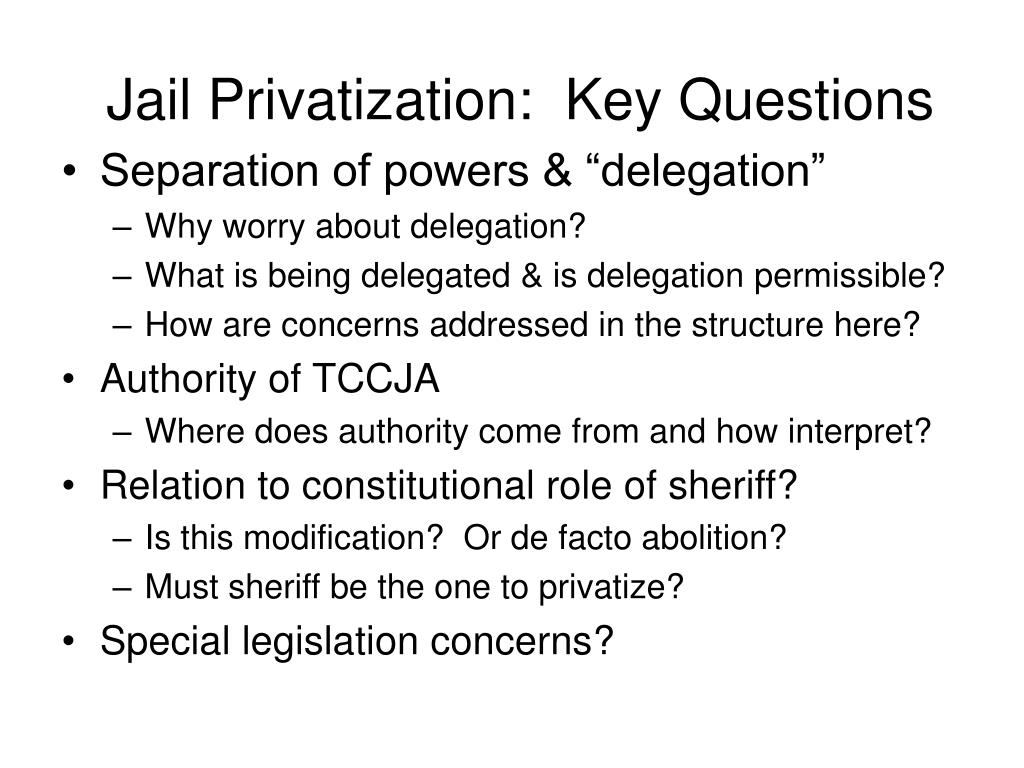 Jail Privatization:  Key Questions