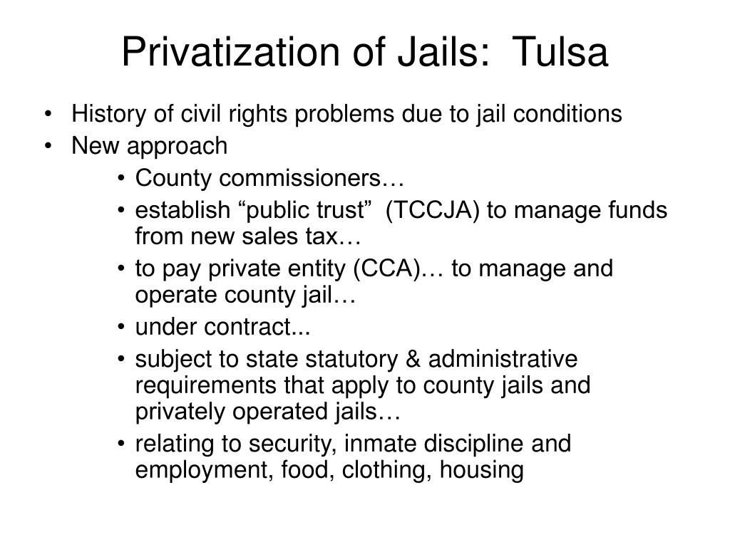Privatization of Jails:  Tulsa
