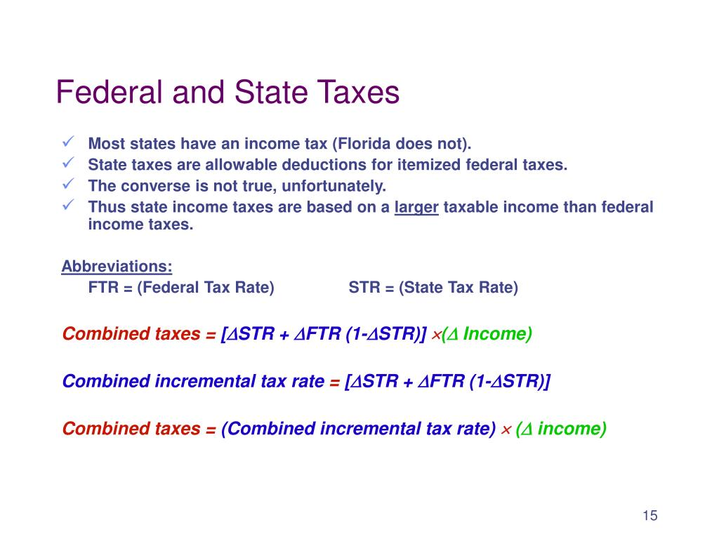 Federal and State Taxes