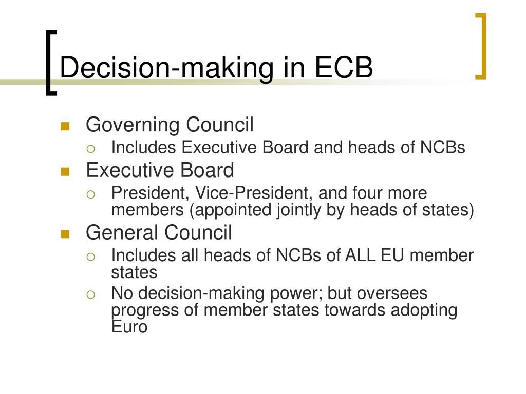 Decision-making in ECB
