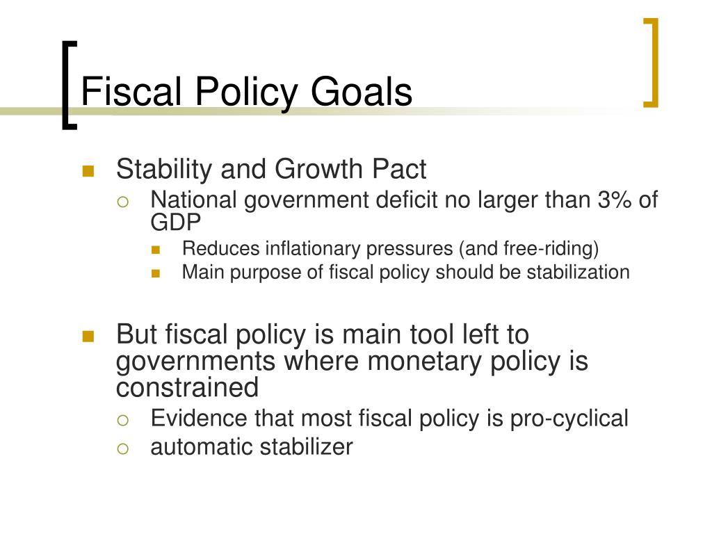 Fiscal Policy Goals