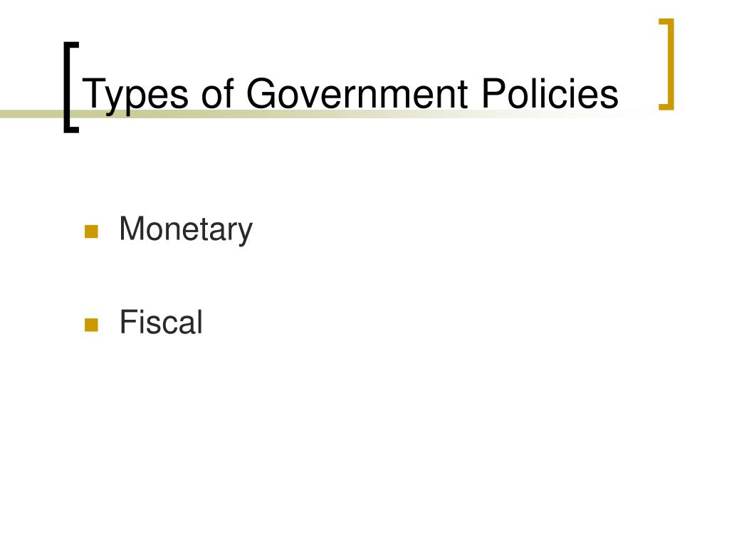 Types of Government Policies