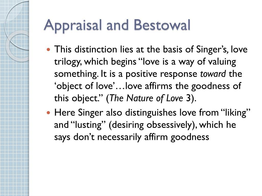 Appraisal and Bestowal